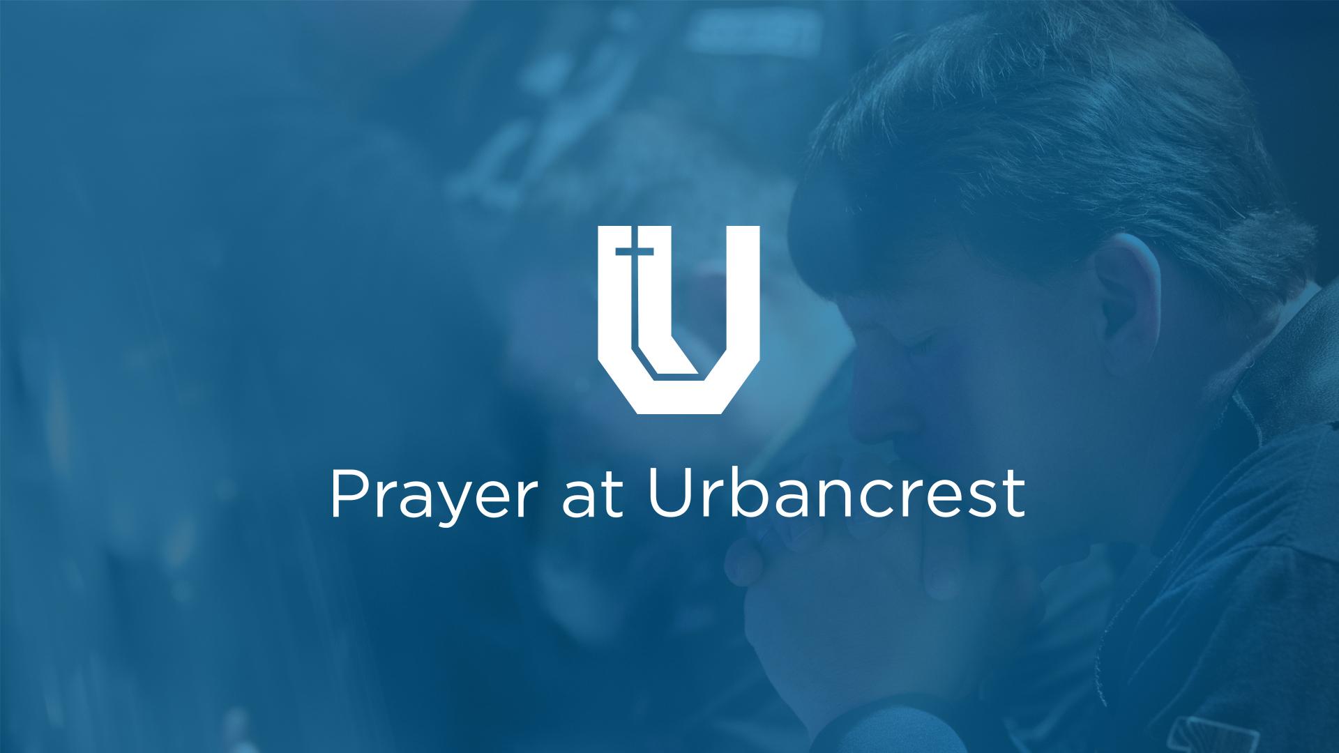 Prayer at Urbancrest   A Ministry of Urbancrest at Lebanon
